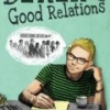 DEREK'S GOOD RELATIONS by Mac Black (Paperback)