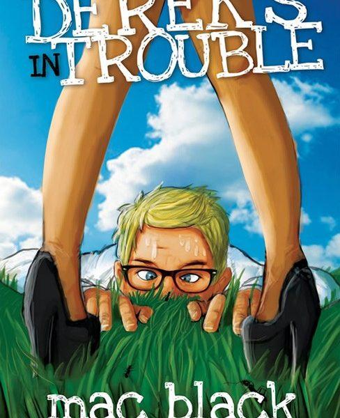 Derek's In Trouble by Mac Black (paperback)