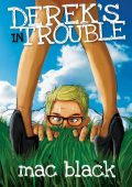 Derek's In Trouble by Mac Black (paperback)
