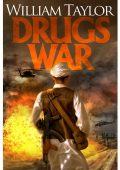 Drugs War by William Taylor