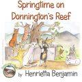 Springtime On Donnington's Reef by Henrietta Benjamin (Paperback)
