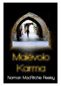 Malévolo Karma (Spanish) (Paperback) Norman MacRitchie Reeley (Author), Virginia Murillo Benedicto (Translator)