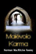 Malevolo Karma by Norman MacRitchie Reeley
