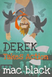 Derek Takes Action by Mac Black (Paperback)