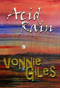 Acid Rain by Vonnie Giles