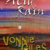 Acid Rain by Vonnie Giles