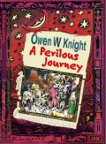 A Perilous Journey by Owen W Knight