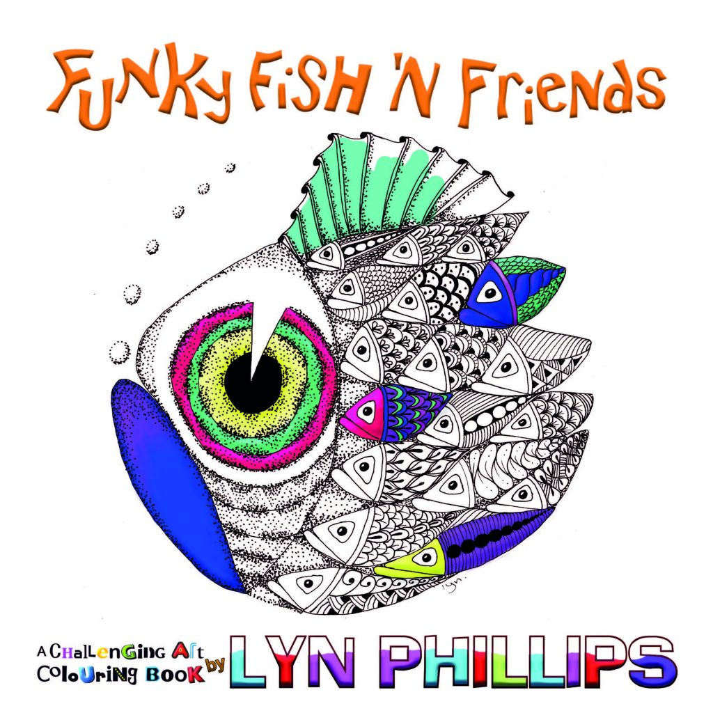 Funky Fish 'N Friends: Dream Doodles by Lyn Phillips (Paperback)