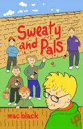 Sweaty and Pals by Mac Black (Paperback)